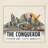 Fuck Art Lets Dance - The Conqueror (Brazed Remix)